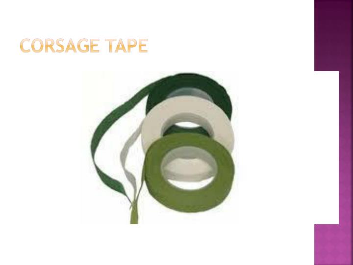 Corsage Tape