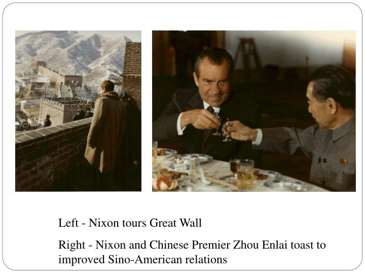 Left - Nixon tours Great Wall
