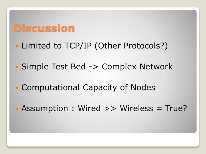Limited to TCP/IP (Other Protocols?)