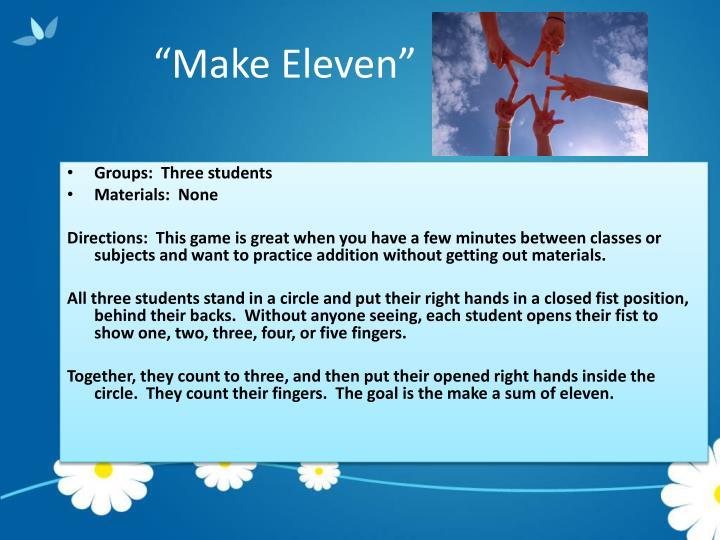 """""""Make Eleven"""""""