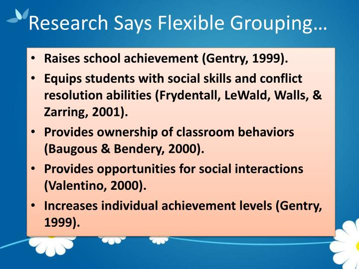 Research Says Flexible Grouping…