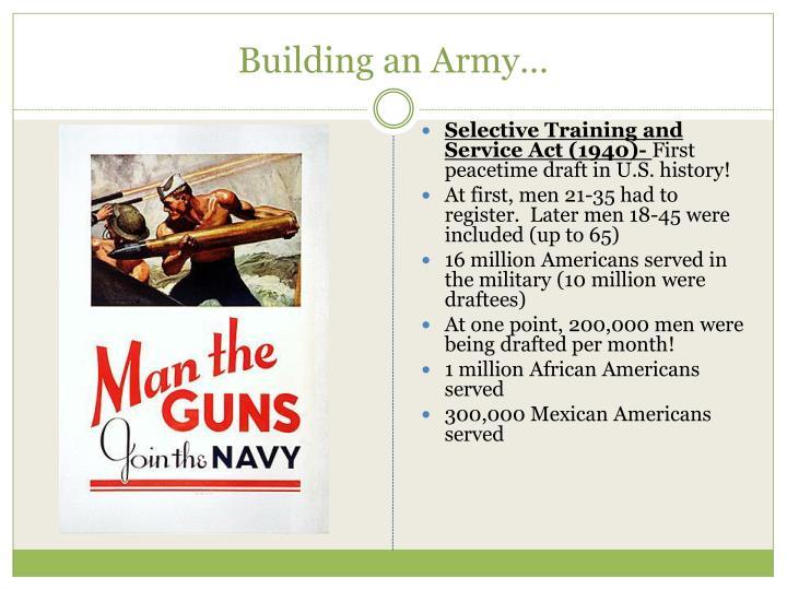 Building an Army…