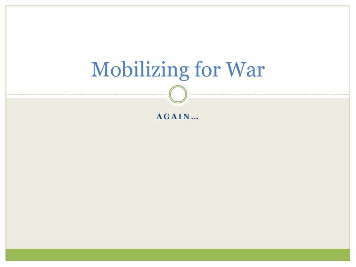 Mobilizing for War