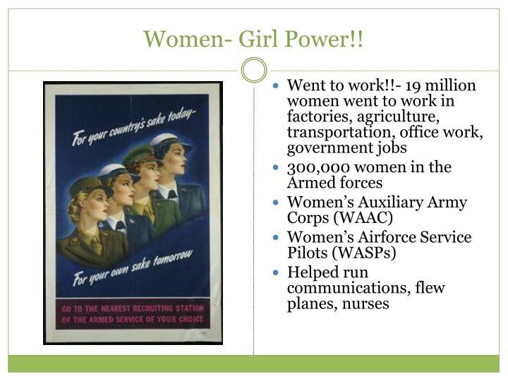 Women- Girl Power!!