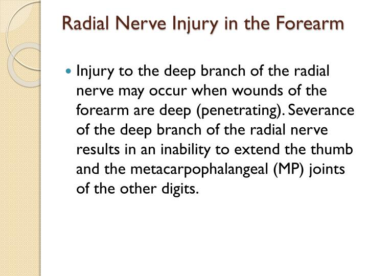 Radial Nerve Injury in the Forearm