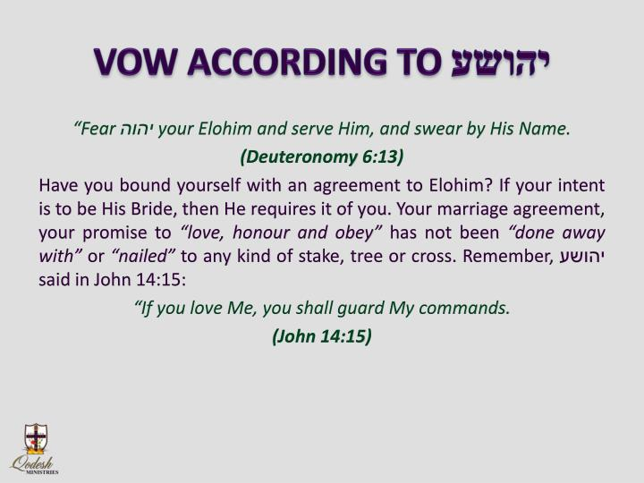VOW ACCORDING TO