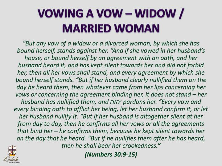 VOWING A VOW – WIDOW / MARRIED WOMAN