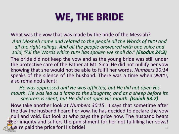 WE, THE BRIDE
