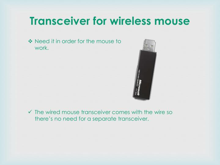 Transceiver for wireless mouse
