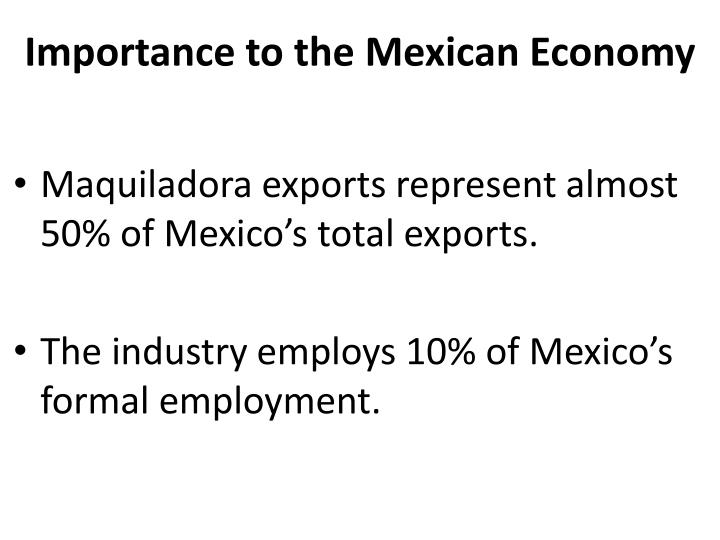 Importance to the Mexican Economy