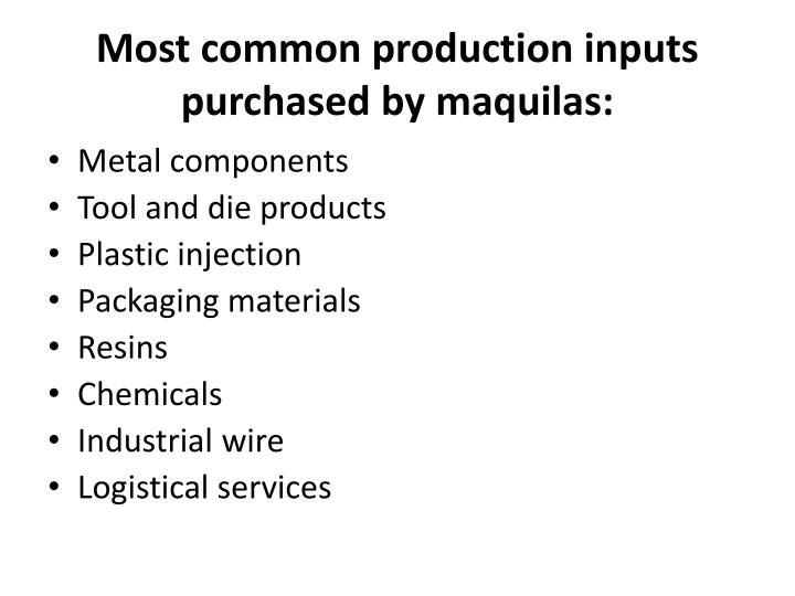 Most common production inputs purchased by