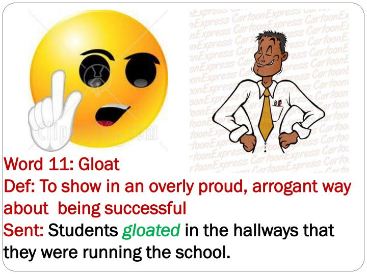 Word 11: Gloat