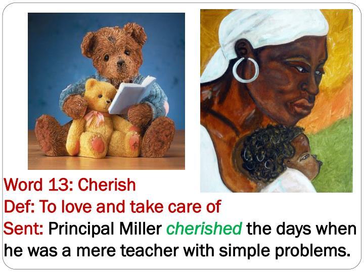 Word 13: Cherish