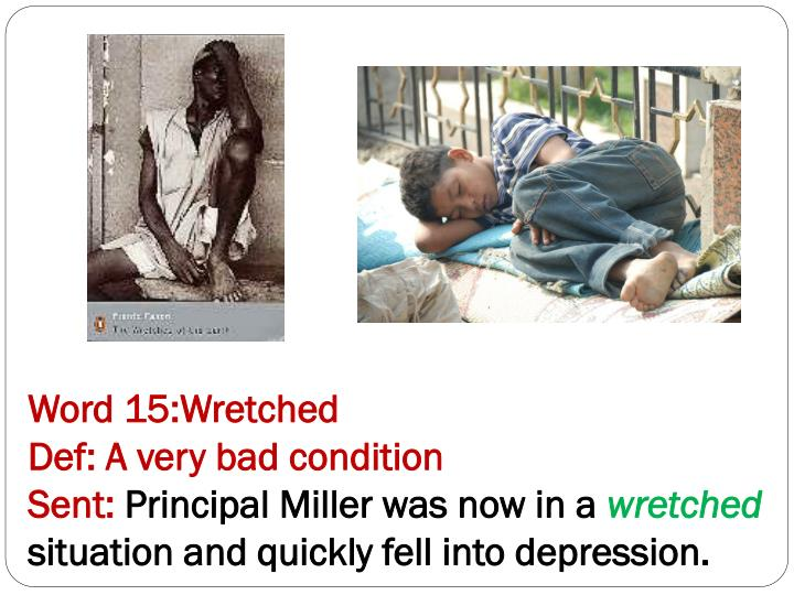 Word 15:Wretched