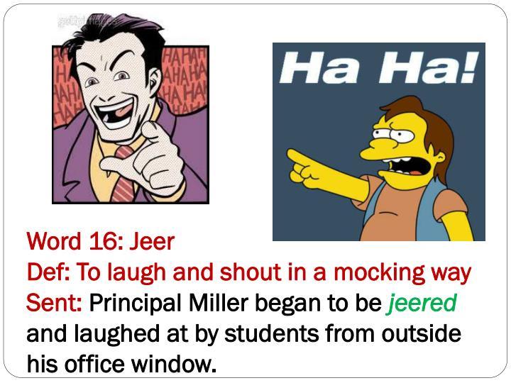 Word 16: Jeer