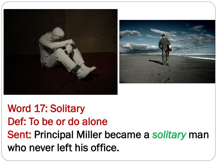 Word 17: Solitary