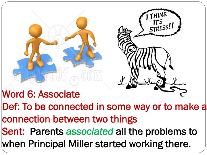 Word 6: Associate