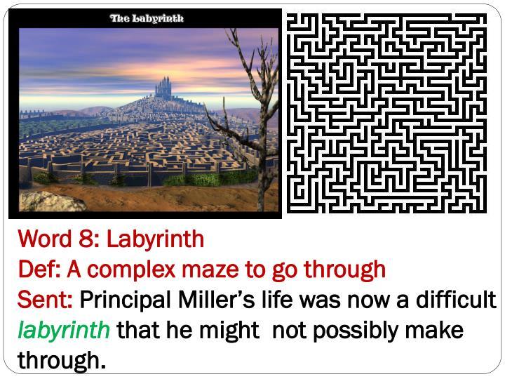 Word 8: Labyrinth