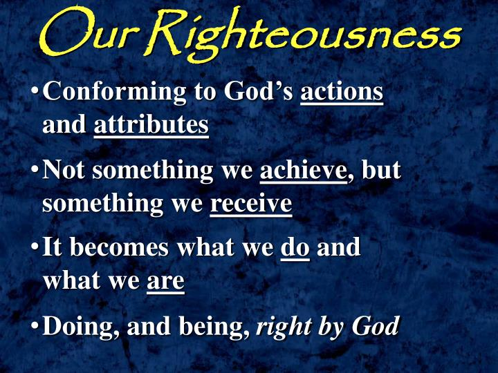 Our Righteousness