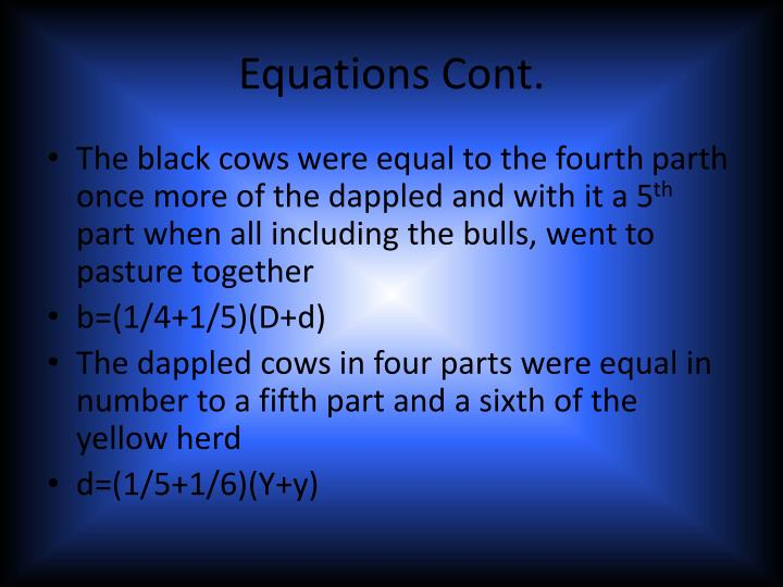 Equations Cont.