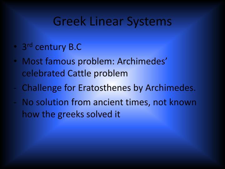 Greek Linear Systems