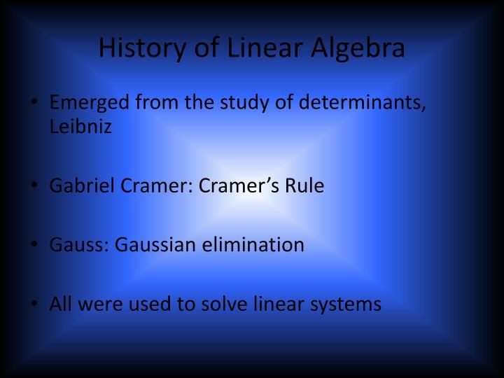 History of Linear Algebra