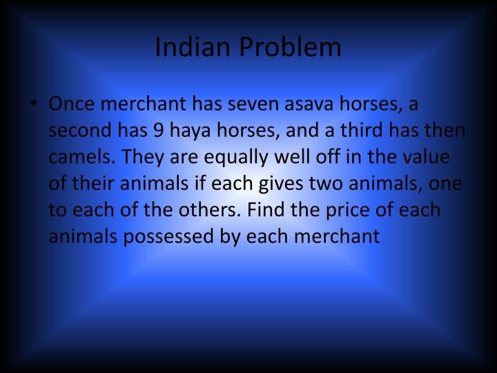 Indian Problem