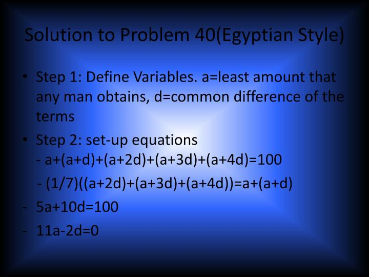 Solution to Problem 40(Egyptian Style)
