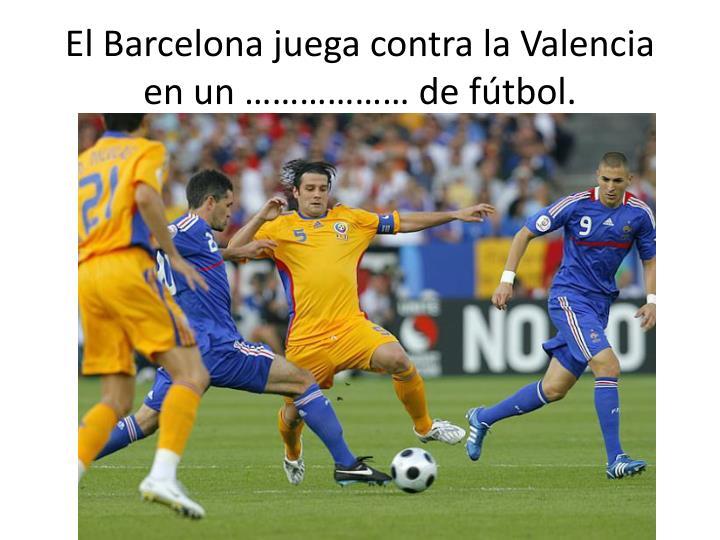 El Barcelona
