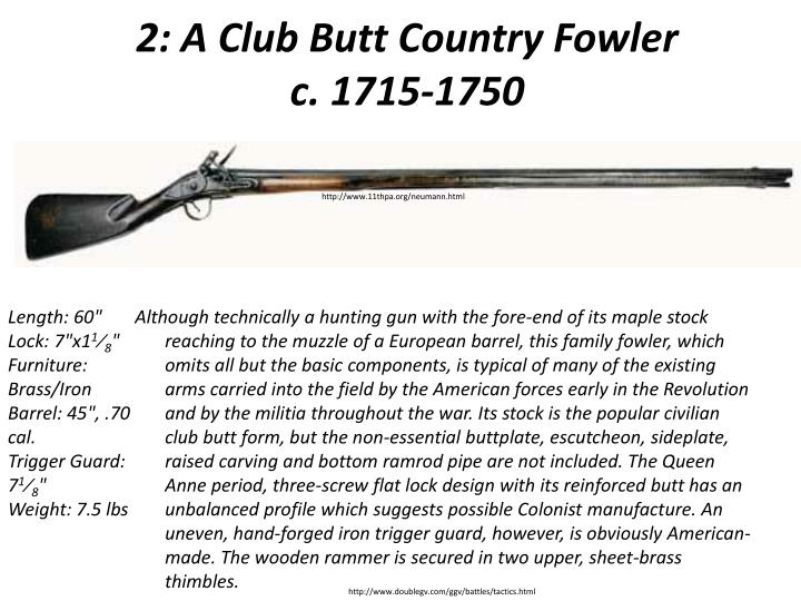 2 a club butt country fowler c 1715 1750