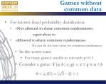 games without common data
