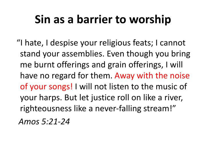 Sin as a barrier to worship
