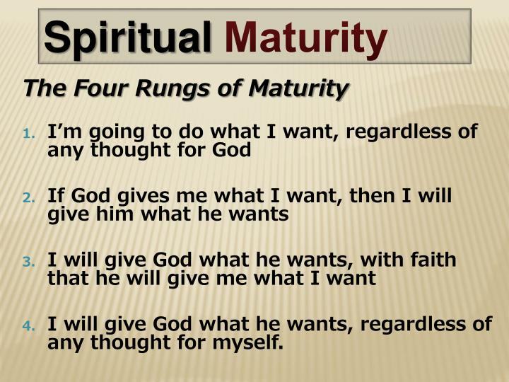 The Four Rungs of Maturity