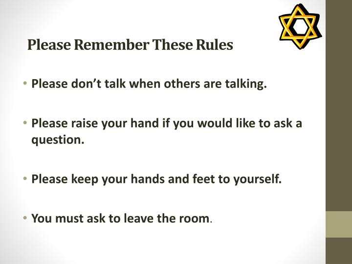 Please remember these rules