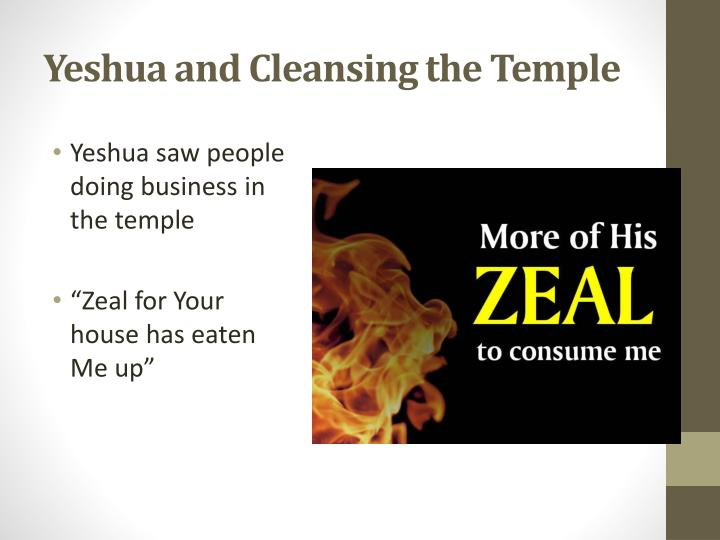 Yeshua and Cleansing the Temple