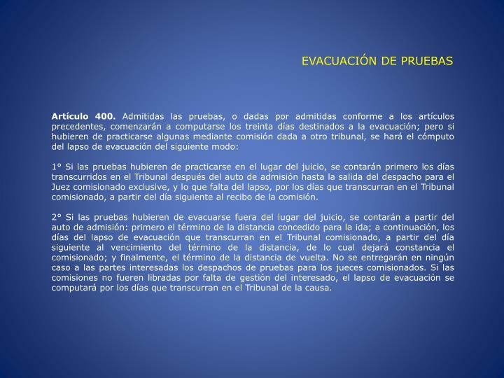 EVACUACIÓN DE PRUEBAS