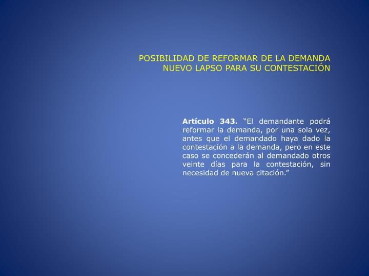 POSIBILIDAD DE REFORMAR DE LA DEMANDA