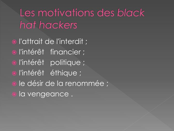 Les motivations des