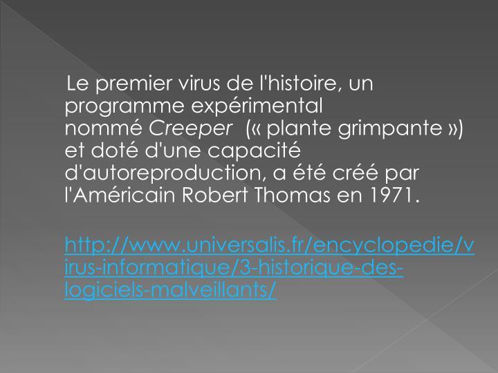 Le premier virus de l'histoire, un programme expérimental nommé