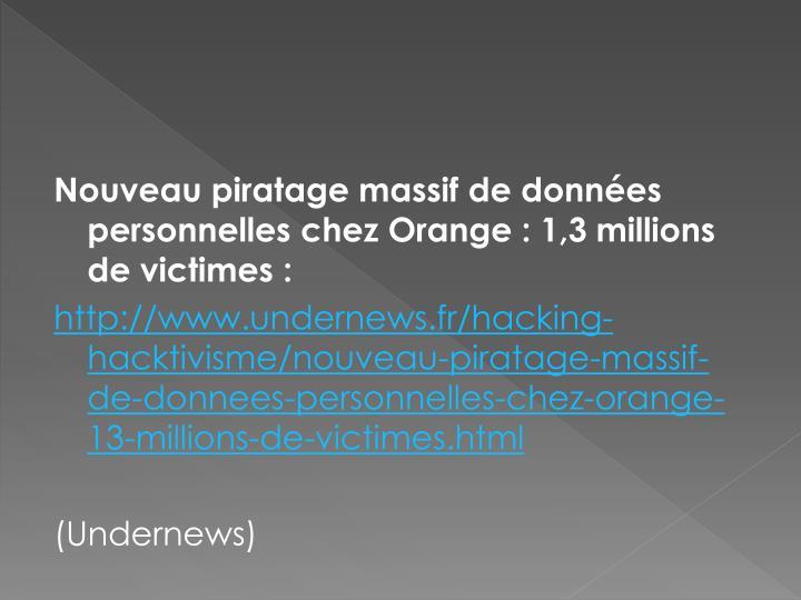 Nouveau piratage massif de données personnelles chez Orange : 1,3 millions de victimes :