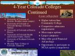 4 year colorado colleges continued