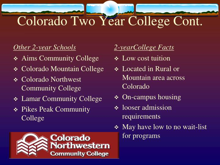 Colorado Two Year College Cont.