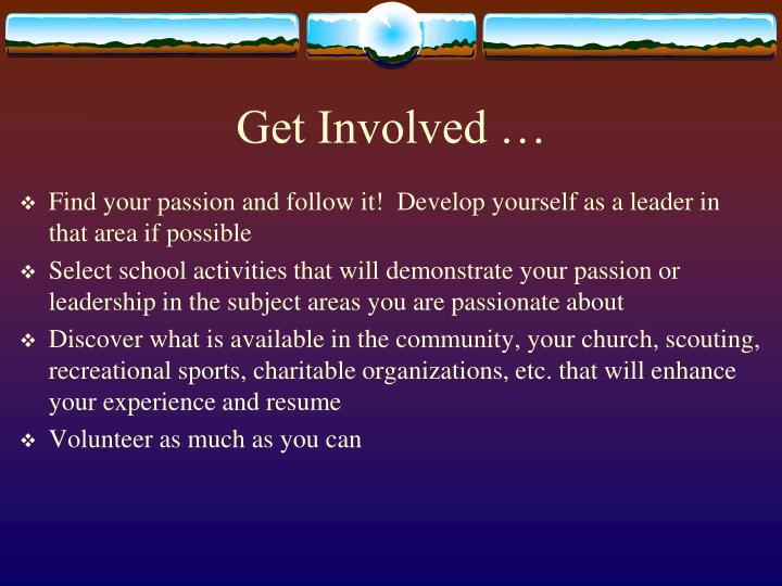 Get Involved …
