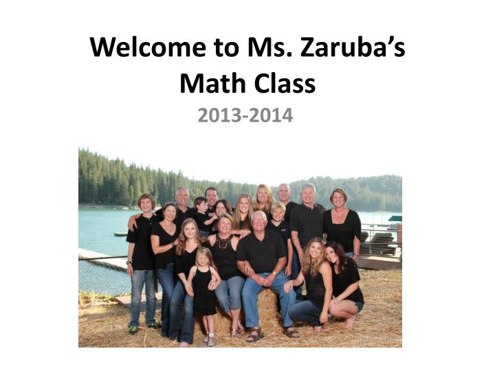 Welcome to ms zaruba s math class
