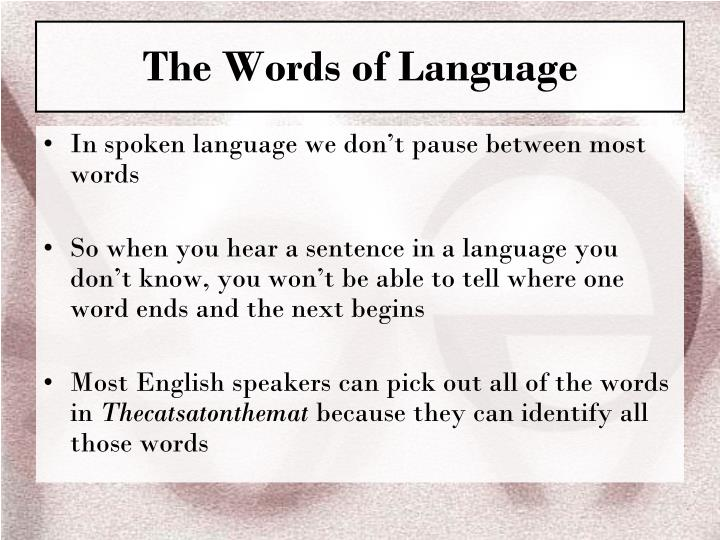The Words of Language