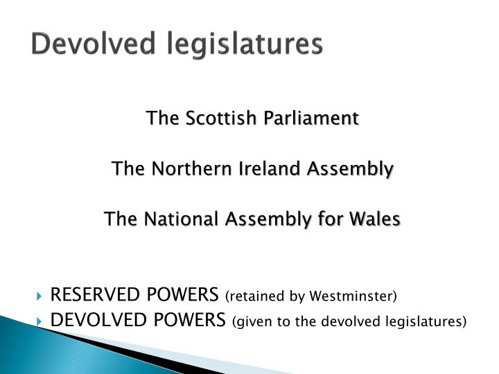 Devolved legislatures