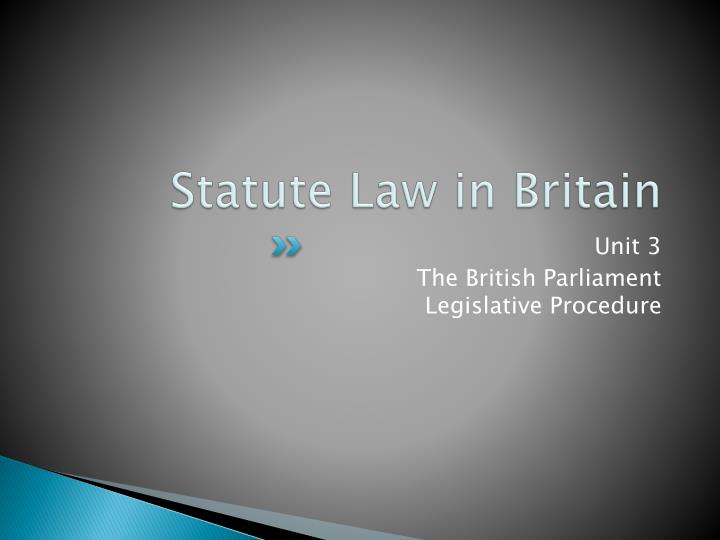 Statute Law in Britain