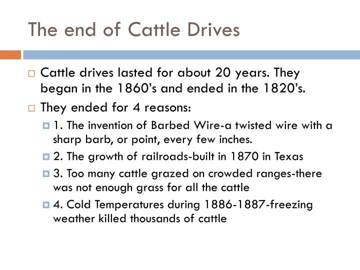 The end of Cattle Drives
