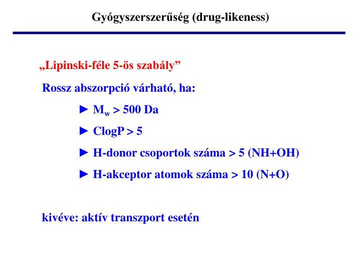 Gyógyszerszerűség (