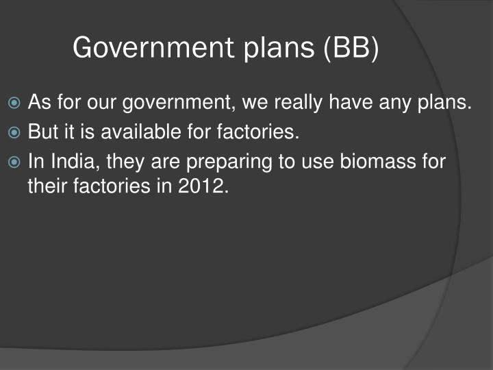 Government plans (BB)